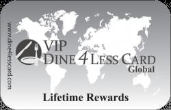 VIP Dine 4Less Card Lifetime Rewards