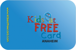 Kids Eat Free Card Anaheim/Orange County
