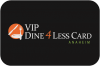 VIP Dine 4Less Card Anaheim/Orange County