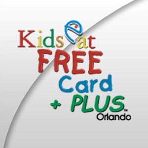 Kids Eat Free Card +Plus Orlando Venues